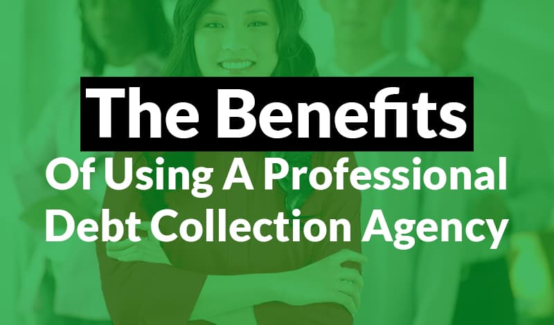 Using A Professional Debt Collection Agency 1