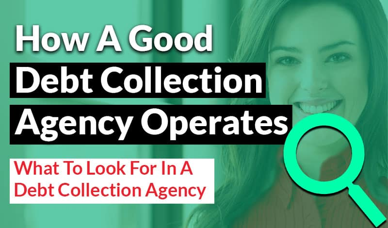 How A Good Debt Collection Agency Operates